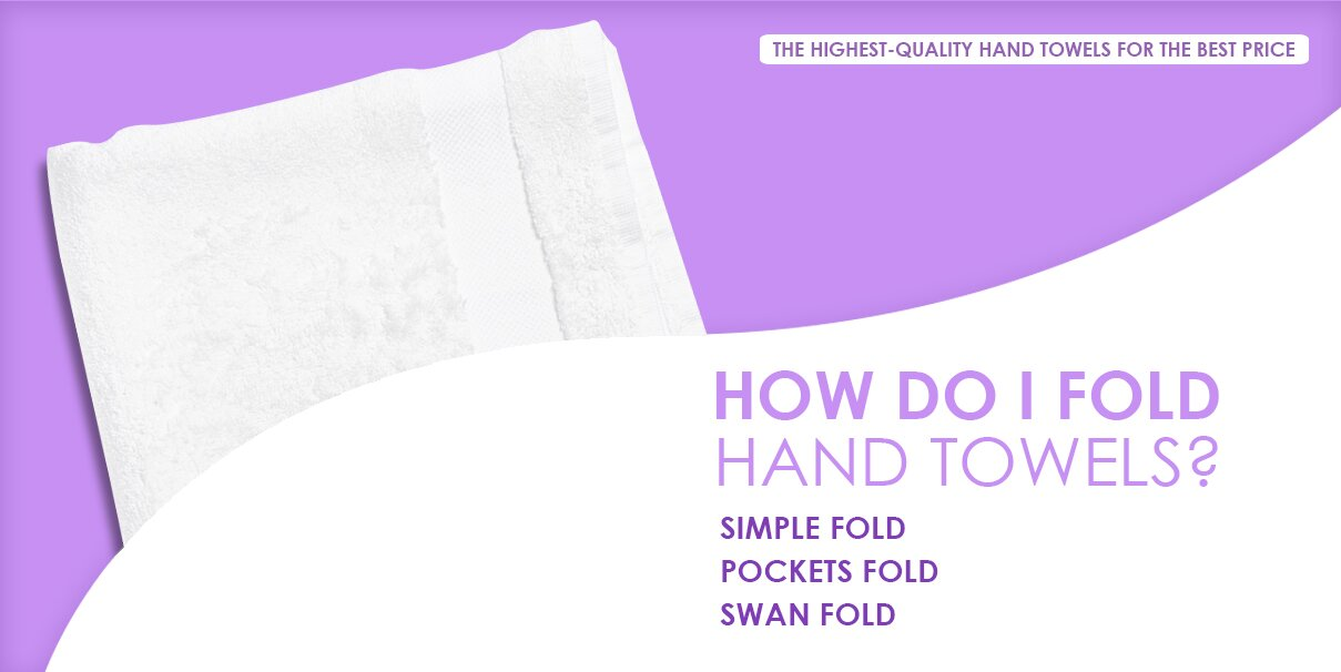 How do I fold hand towels